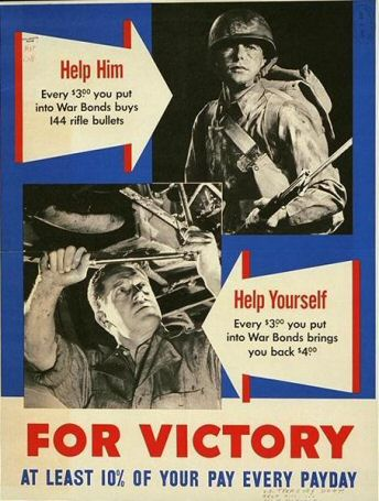 Poster: Help Him; Help Yourself; For Victory At least 10% of your pay every payday.